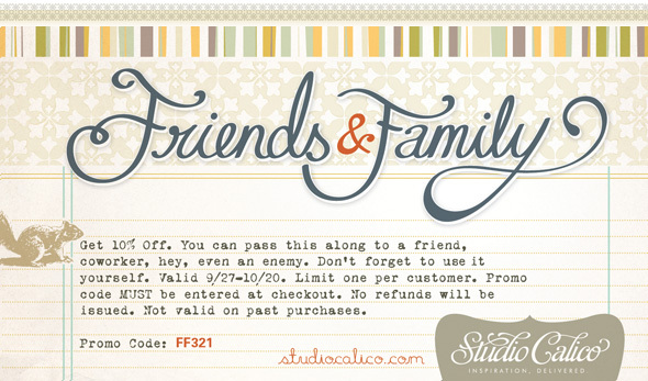 Studio Calico October 10 Friends and Family